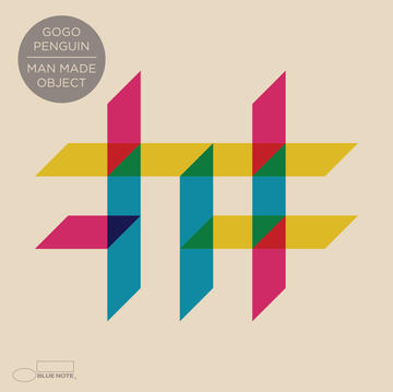 Man Made Object / GoGo Penguin - Decca Records, 2016.