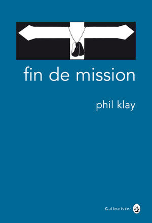 Fin de mission / Phil Klay -